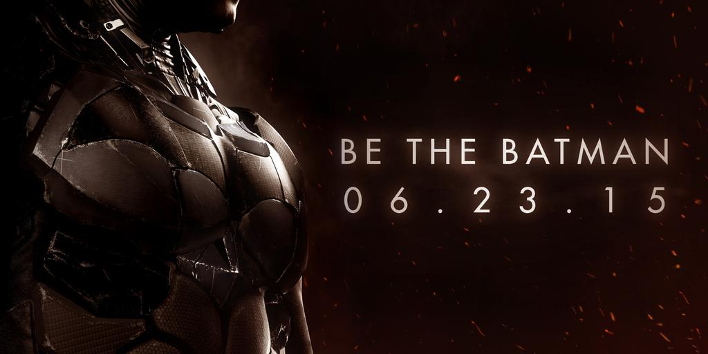 """Batman Arkham Knight"" Delayed Again - Pushed to June 23rd"