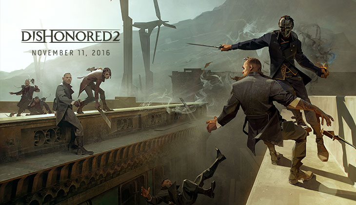 """Dishonored 2"" Release Date Announced - More Info Coming By Way of Game Informer"