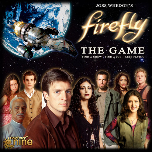 "Firefly: The Game - Keep Flying with the New ""Firefly"" Tabletop Experience"