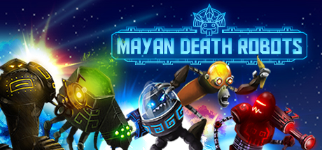 """Mayan Death Robots"" Blast onto Steam - Alien killer robots blow everything to hell in furious versus battles, out now on PC via Steam"