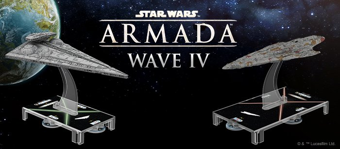 """Star Wars: Armada"" Wave IV! - Two New Ships Inbound!"