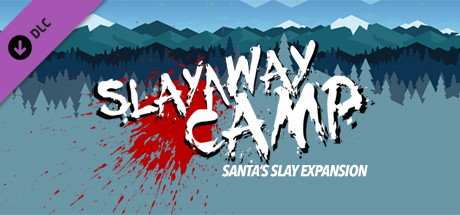 """Slayaway Camp's"" First Expansion: ""Santa's Slay"" Launches Today! - Crossing names Off Santa's Naughty List"