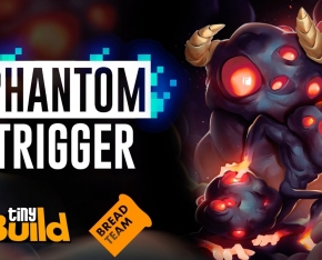 Phantom Trigger to Release on August 10