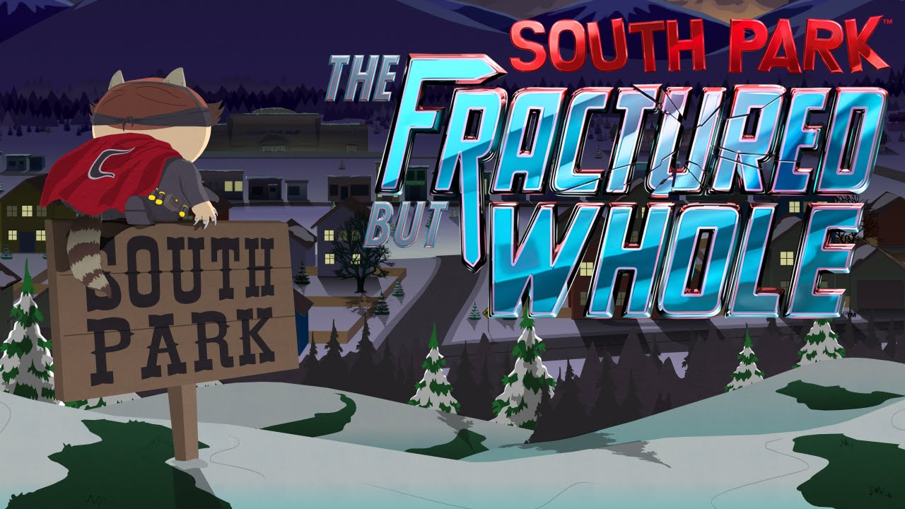 "Ubisoft Delays ""South Park: The Fractured But Whole"" - Somewhere Between Next Month and Next Year"