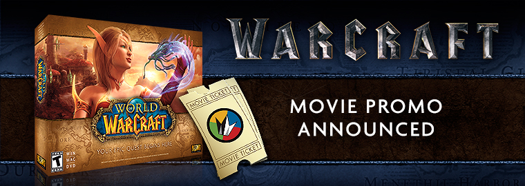 "See the Warcraft Movie, Get ""World of Warcraft"" Free - Limited time promotion to coincide with the release of Legendary Pictures new film"